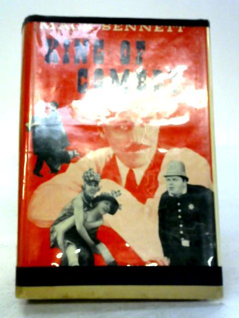 King of Comedy; Mack Sennett by Cameron Shipp