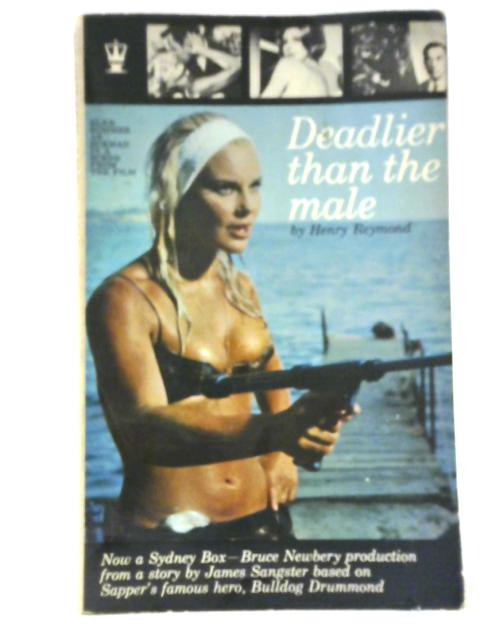 Deadlier Than the Male by Henry Reymond