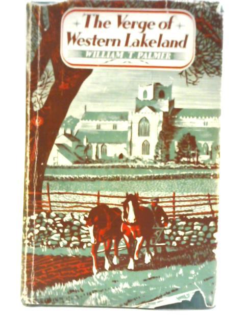 Verge of Western Lakeland By William T. Palmer