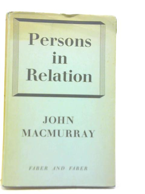 Persons in Relation by John Macmurray