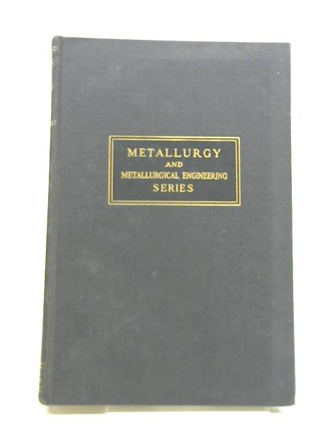 THE PHYSICS OF METALS By Frederick Seitz