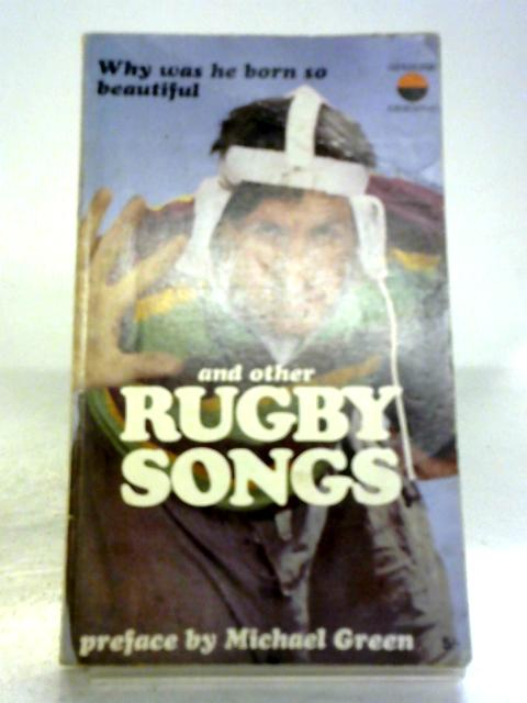 Why Was he Born So Beautiful and Other Rugby Songs by Anon