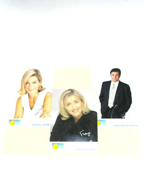 GMTV Presenters Signed Photograph Set - Penny Smith, Fiona Phillips, Eamon Holmes