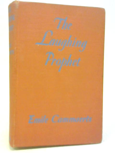The Laughing Prophet: The Seven Virtues and G. K. Chesterton by Emile Cammaerts
