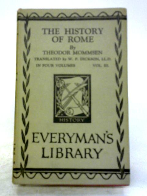 The History of Rome. Volume III by Theodor Mommsen