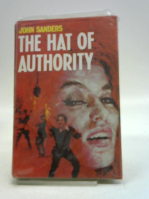 The hat of authority by John Sanders