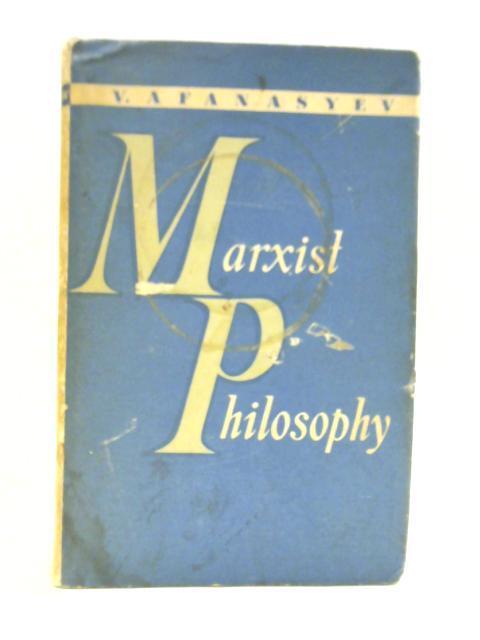 Marxist Philosophy by V Afanasyev