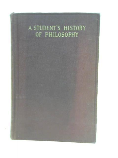 A Student's History of Philosophy by A.K. Rogers,