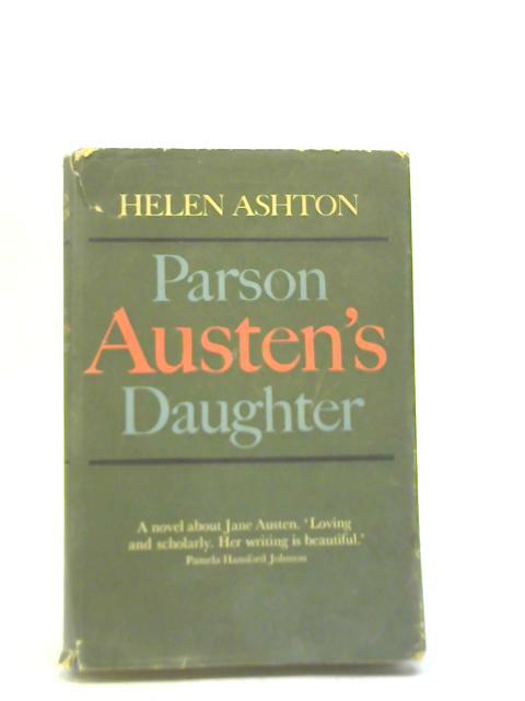 Parson Austen's Daughter By Helen Ashton