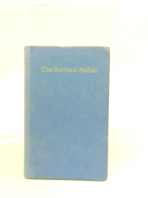 The Revised Psalter by Various