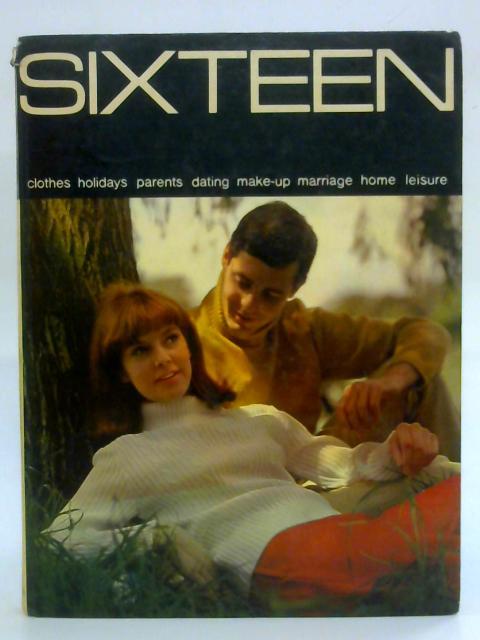 Sixteen By Mary Grieve (Ed.)