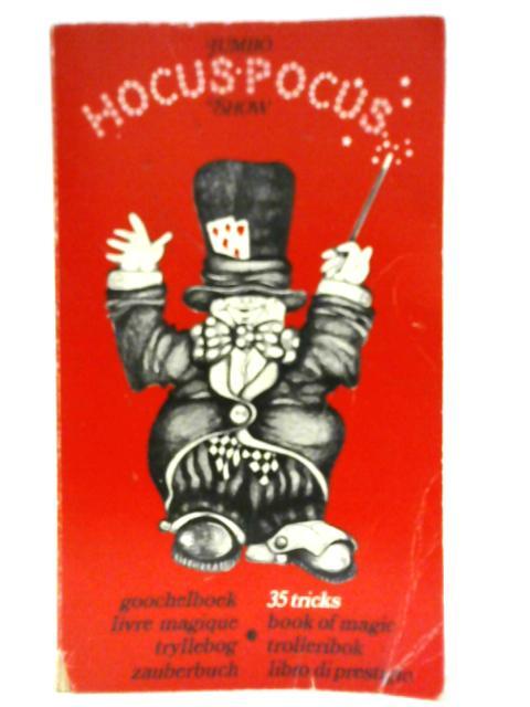 Jumbo Hocus-Pocus Show By Unknown