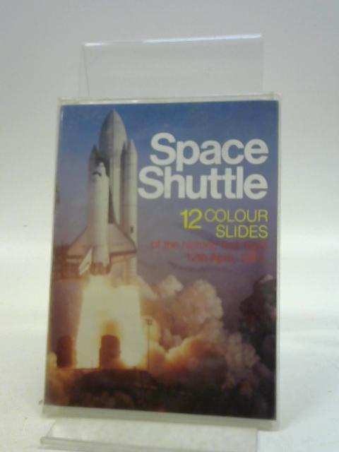 Space Shuttle - 12 colour slides By Unknown