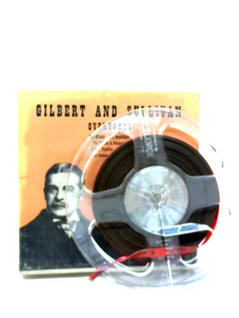 TT 292 - Gilbert and Sullivan Overtures By Gilbert & Sullivan