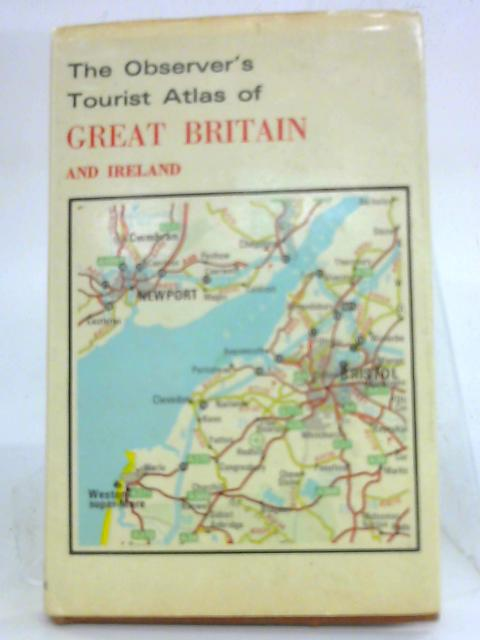 The Observer's Tourist Atlas of Great Britain and Ireland by Anon