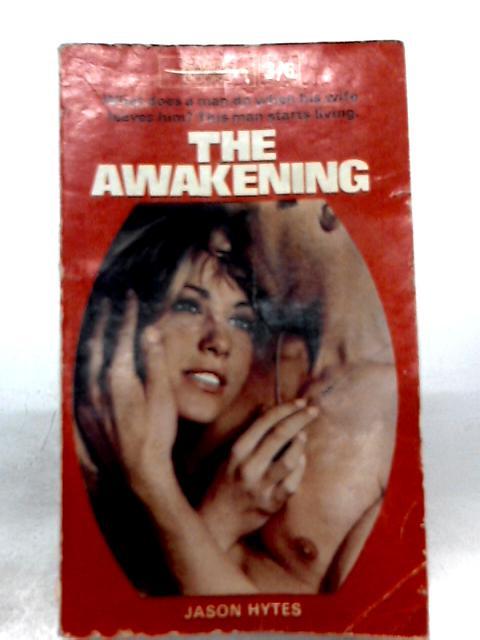 The Awakening By Jason Hytes