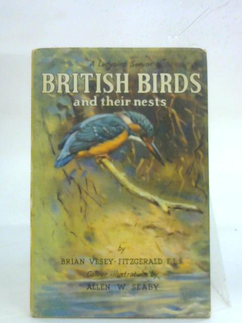 British Birds and their nests (A Ladybird Nature Book Series, No. 536) by Brian Vesey-Fitzgerald