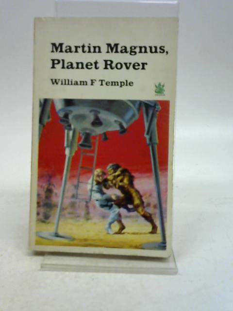 Martin Magnus, planet rover (A green dragon book) By William Frederick Temple