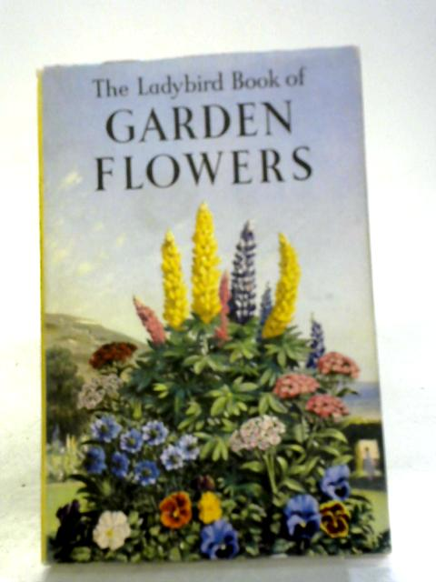 The Ladybird Book of Garden Flowers by Brian Vesey-Fitzgerald
