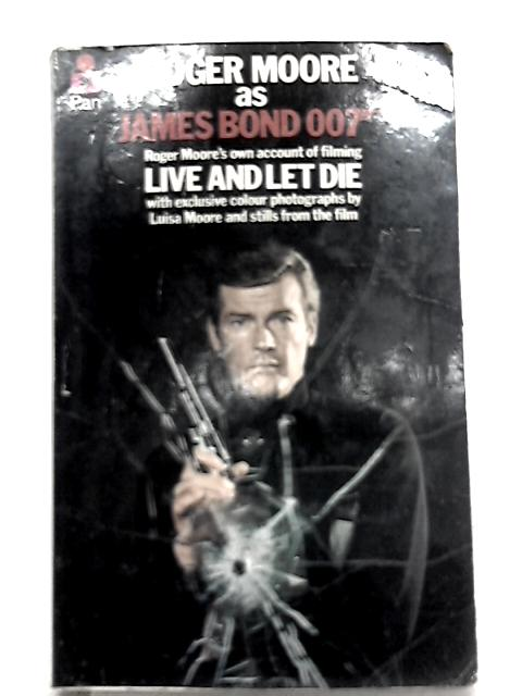 Live and Let Die by Roger Moore