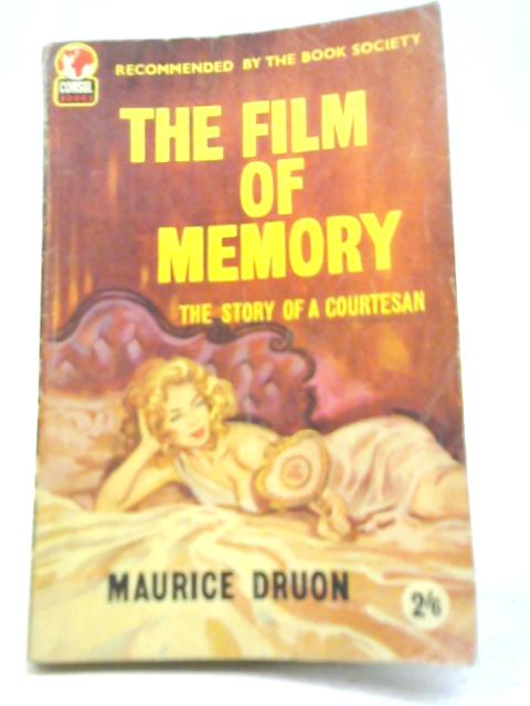 The Film of Memory by Maurice Druon