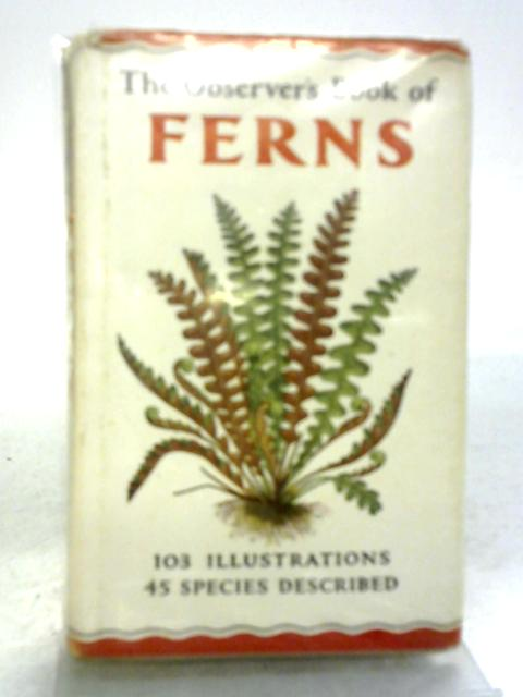 The Observer's Book of Ferns by W.J. Stokoe
