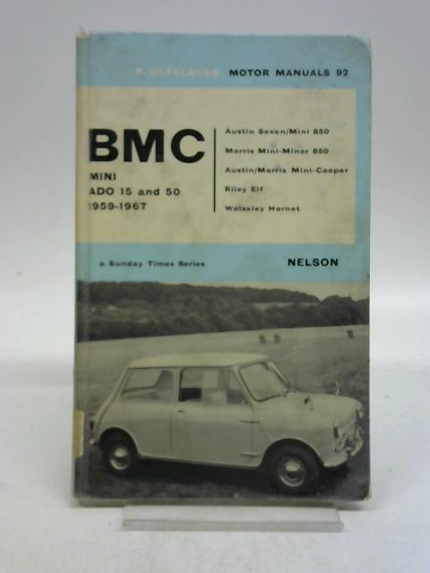 BMC Mini Ado 15 and 50 1959-1967 (Motor manuals) by P Olyslager