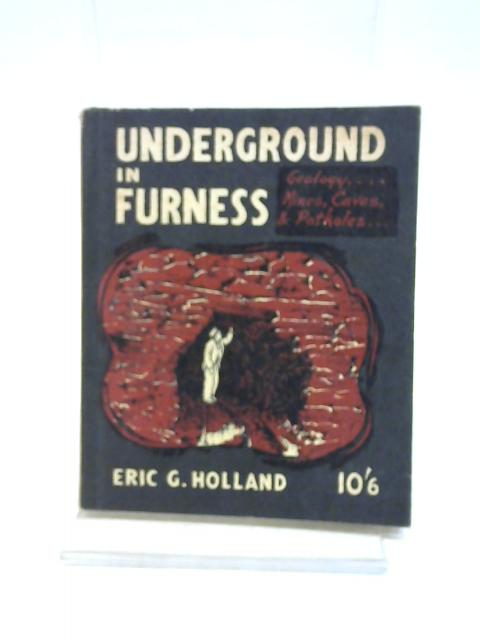Underground in Furness - english by E.G. Holland,