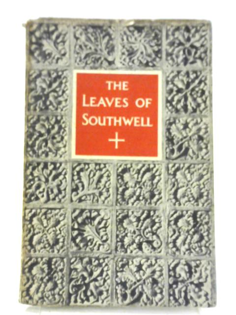 The Leaves Of Southwell by Nikolaus Pevsner