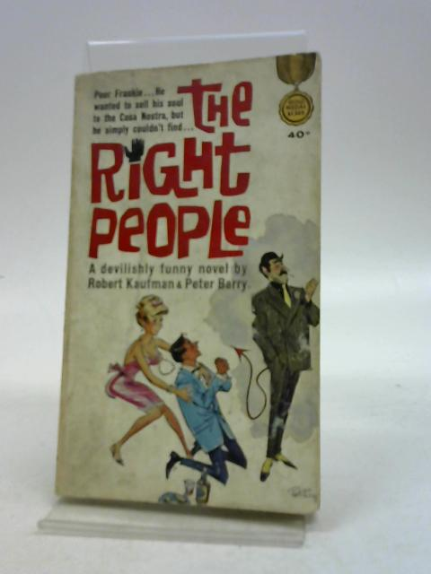 The Right People By Robert Kaufman