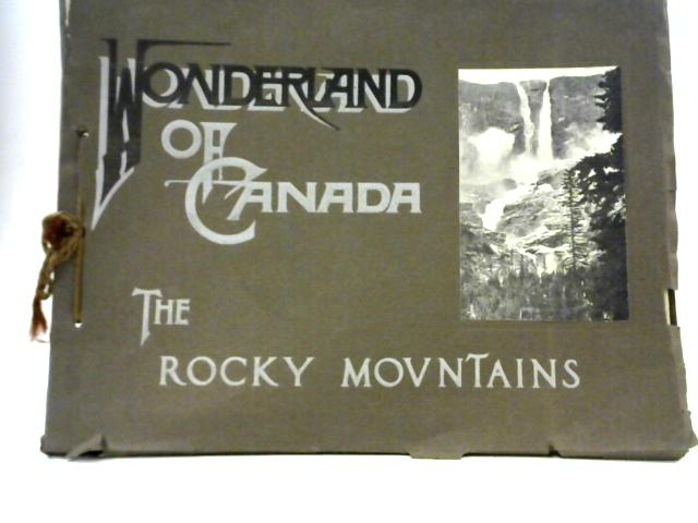 48 Specially Selected Views of the Canadian Rockies by W.M Notman & Son