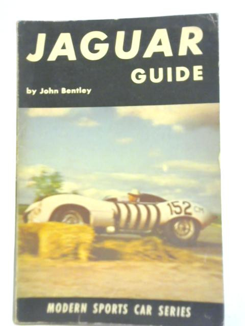 Guide to The Jaguar by John Bentley