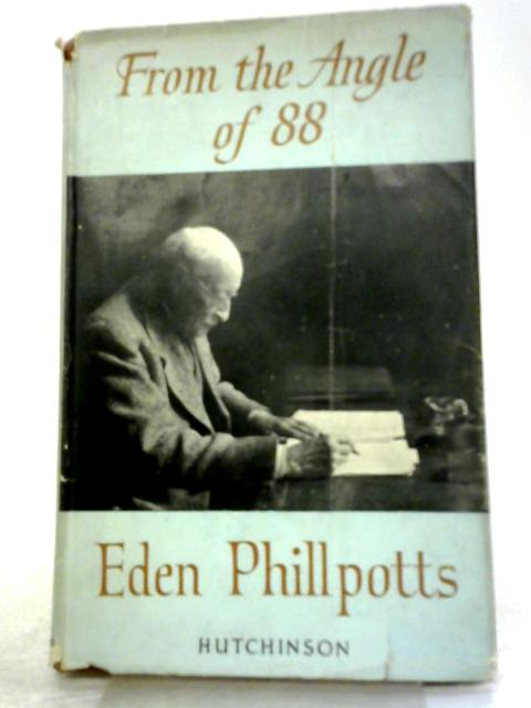 From The Angle of 88 By Eden Phillpotts