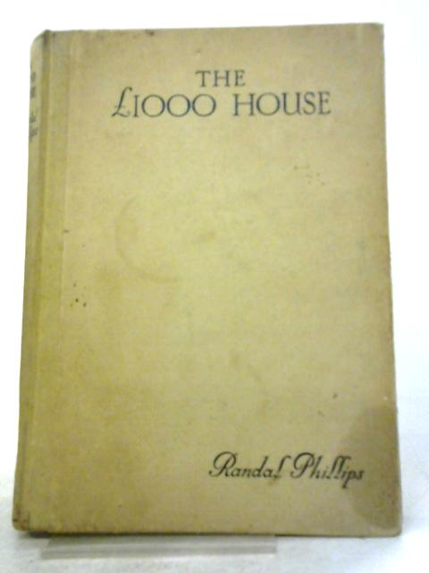 The £1,000 House by Randal Phillips