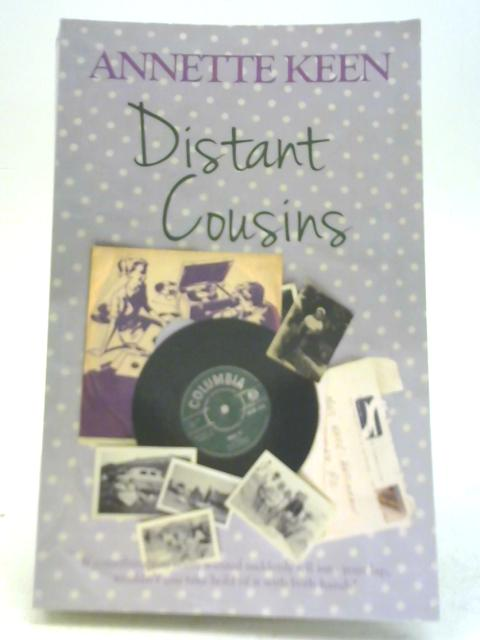 Distant Cousins by Annette Keen