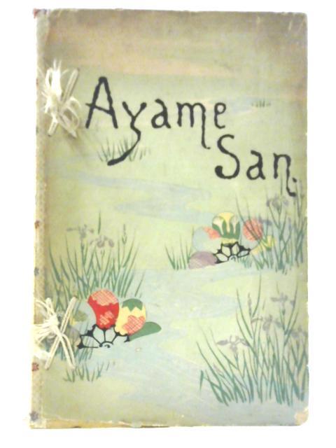 Ayame-San By A. M.