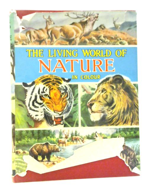 The Living World of Nature By David Stephen