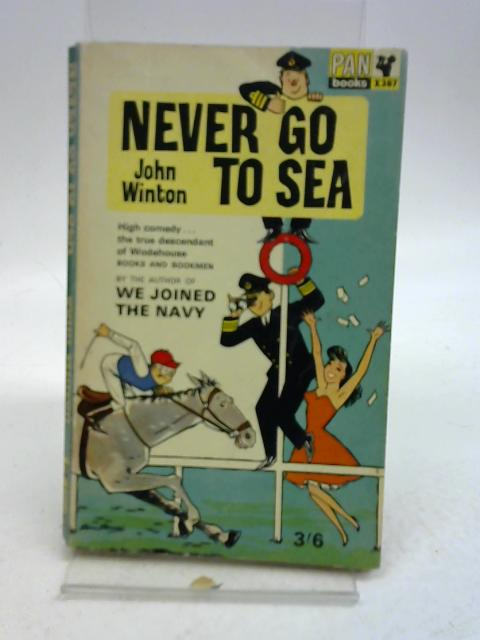 Never Go To Sea By John Winton