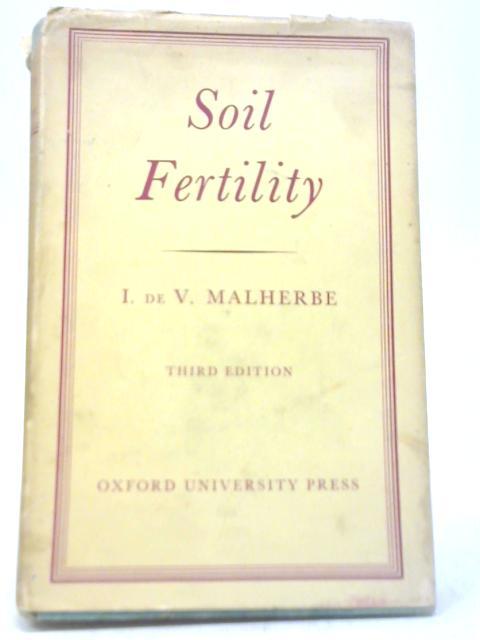 Soil Fertility By Isaac de Villiers Malherbe
