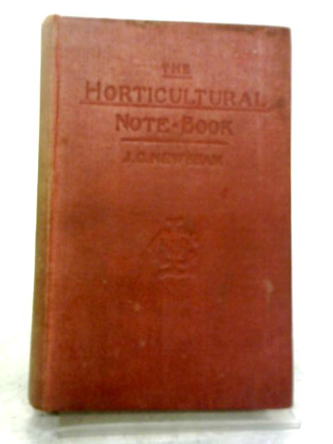 The Horticultural Note Book by John Clark Newsham
