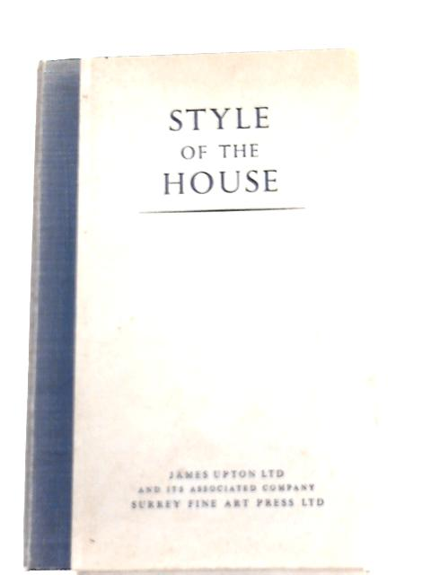 Style of the House by