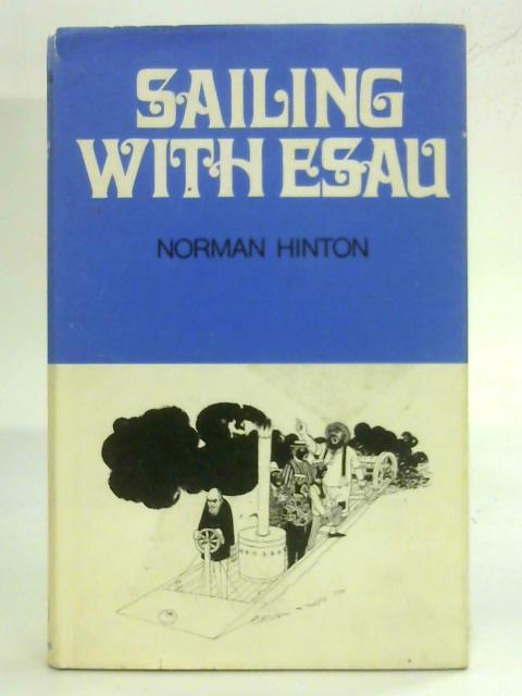 Sailing with Esau By Norman Hinton