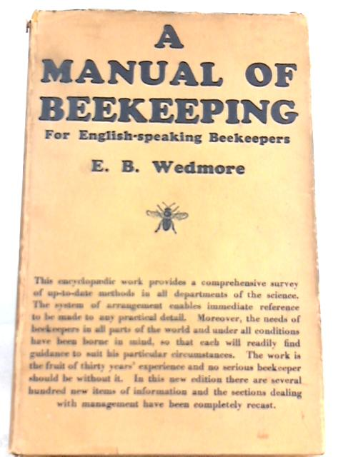 A Manual of Beekeeping By E. B. Wedmore