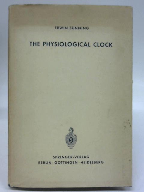 The Physiological Clock by E Bunning