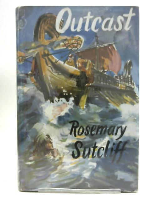 Outcast. By Rosemary Sutcliff