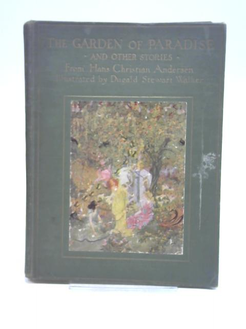 The Garden of Paradise and Other Stories. Fairy Ring Series by Hans Christian Andersen