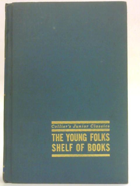 Collier's Junior Classics The young Folks Shelf of Books (Volume 6: harvest of Holidays) by Margaret E. Martignoni (Ed)