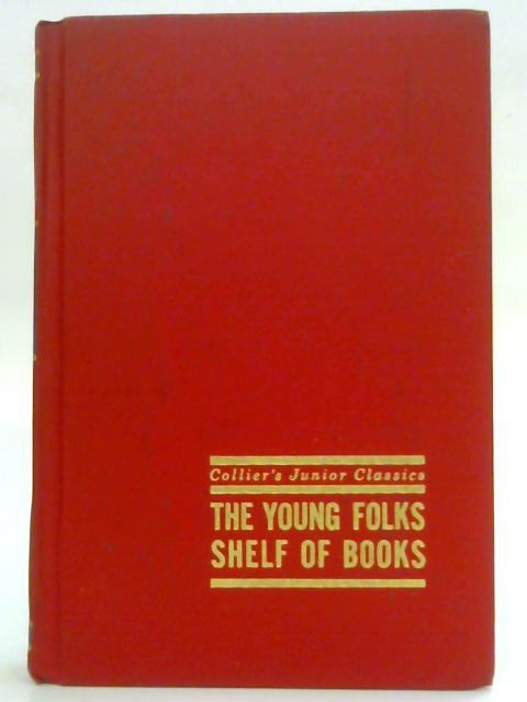 Collier's Junior Classics In Your Own Backyard. The Young Folks Shelf of Books Volume 5. by Margaret Martignoni