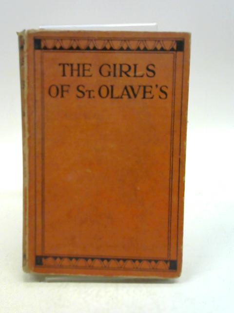 The Girls of St. Olave's by E L Haverfield,