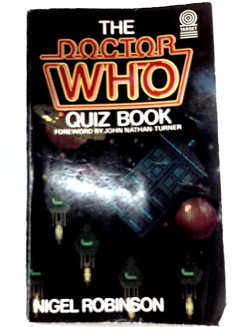 The Doctor Who Quiz Book by Nigel Robinson